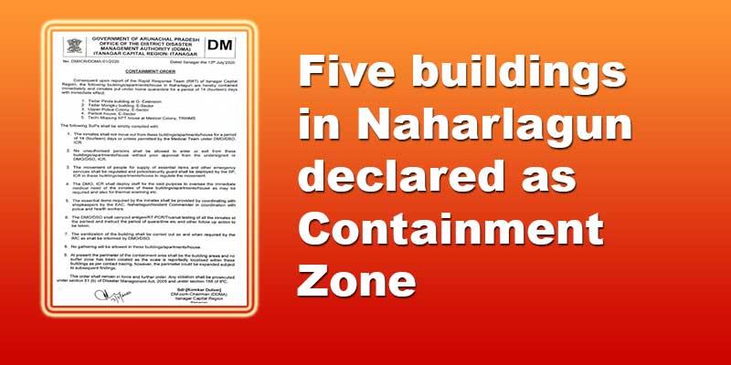 Arunachal: Five buildings in Naharlagun declared as Containment Zone