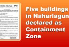 Photo of Arunachal: Five buildings in Naharlagun declared as Containment Zone