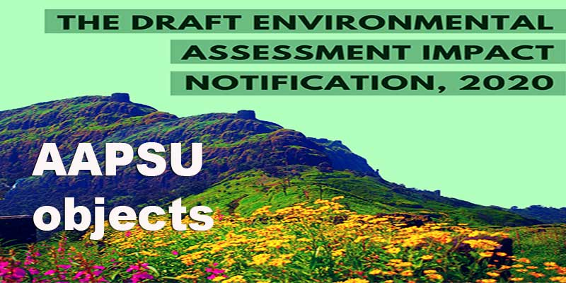Arunachal: AAPSU objects to DraftEnvironment Impact Assessment 2020