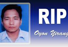 Photo of Arunachal: Former Radio Artist Oyon Yirang passes away, YWS mourns his demise
