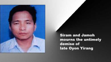 Photo of Arunachal: Siram and Jamoh mourns the untimely demise of late Oyon Yirang