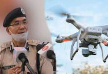 Photo of Arunachal: Drones to be used to cover 36 hrs bandh, keep vigil on protesters