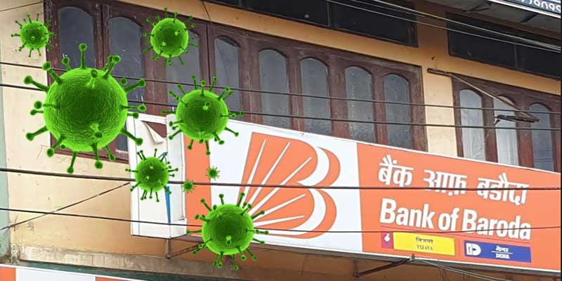 Itanagar: Bank of Baroda to remain close till Oct 5 after many staff found Covid-19 positive