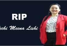 Arunachal CM condoles death of TechiMeena Lishi
