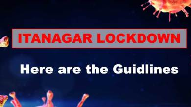 Itanagar Lockdown- Here are the Guidlines