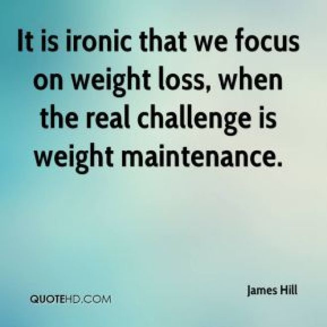 james-hill-quote-it-is-ironic-that-we-focus-on-weight-loss-when-the