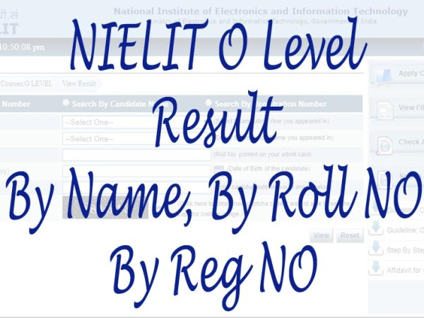 NIELIT O Level Result January 2021 By Name, By Reg No, By Roll No studenet.nielit.gov.in