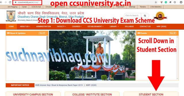 Step 1: Download CCS University Exam Date Sheet 2021. Open the website of university i.e.  https://www.ccsuniversity.ac.in/ccsu/index.php, and scroll down to the student section.