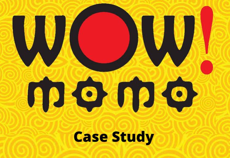 Wow Momo! Case study