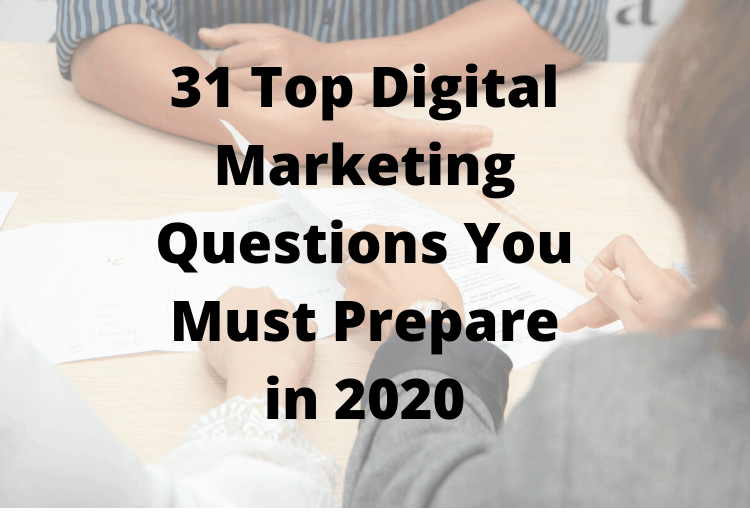 Top digital marketing interview questions
