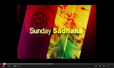Sunday Sadhana 1