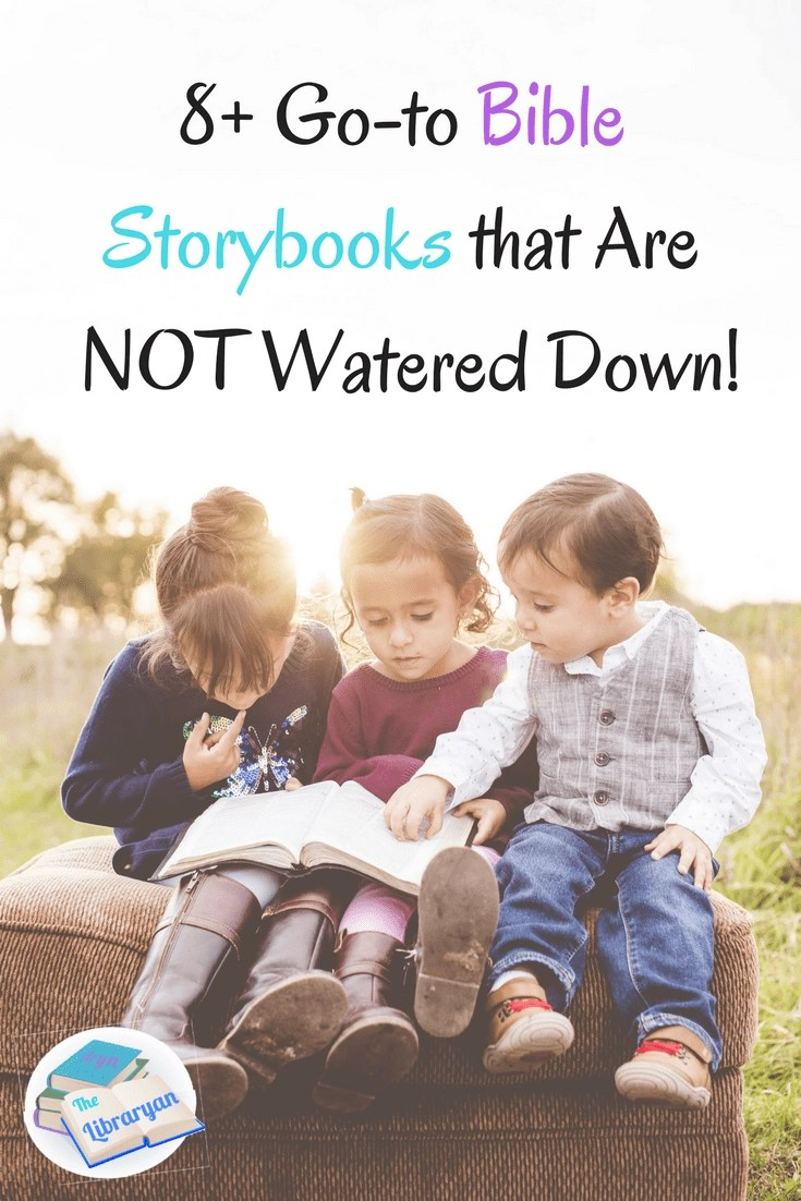 Bible Stories for Kids that are Not Watered Down