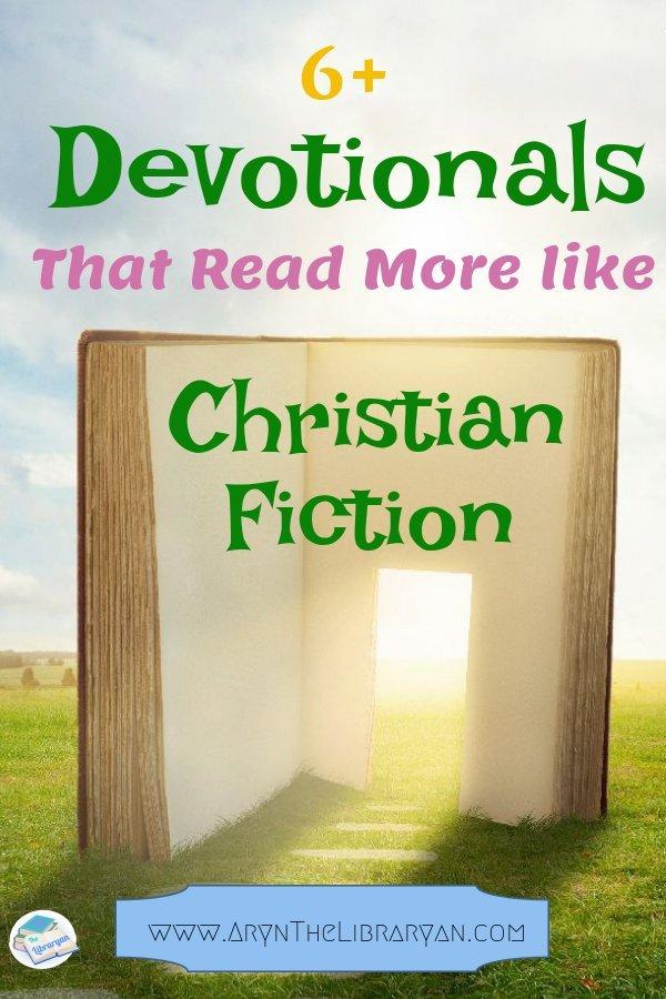 Fun Women's Devotional books that Read More Like Christian Fiction
