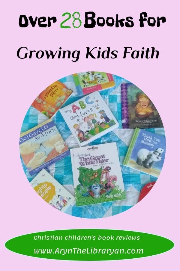 Christian books for kids | growing the faith of a child