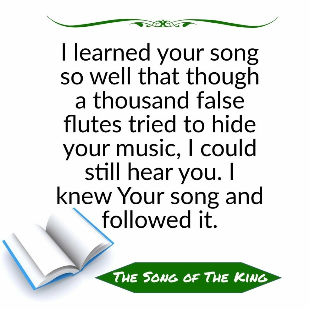The Song of The King Quote