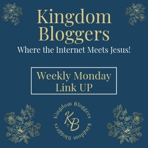 Kingdom Bloggers Monday Linkup. Where the Internet Meets Jesus