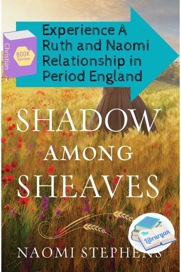 Shadow among sheaves book cover, Ruth and Naomi Relationship in Period England