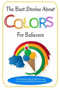 The Best Stories About Colors for Believers