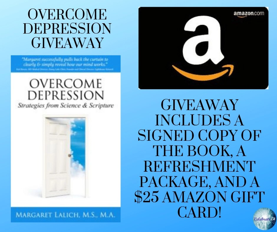 Giveaway package: Amazon gift card and book: Overcome Depression with Science and Scripture