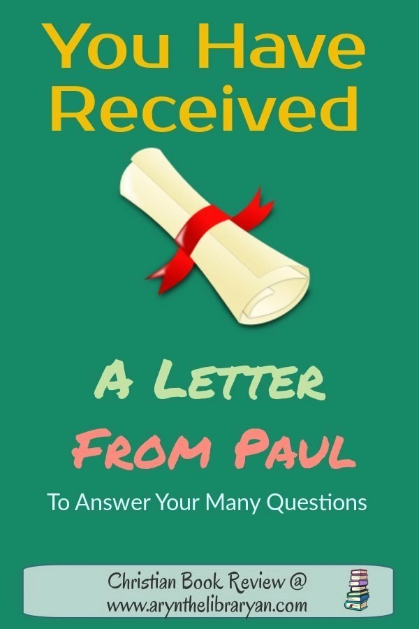 You have received a letter from Paul. (Galatians Study Guide