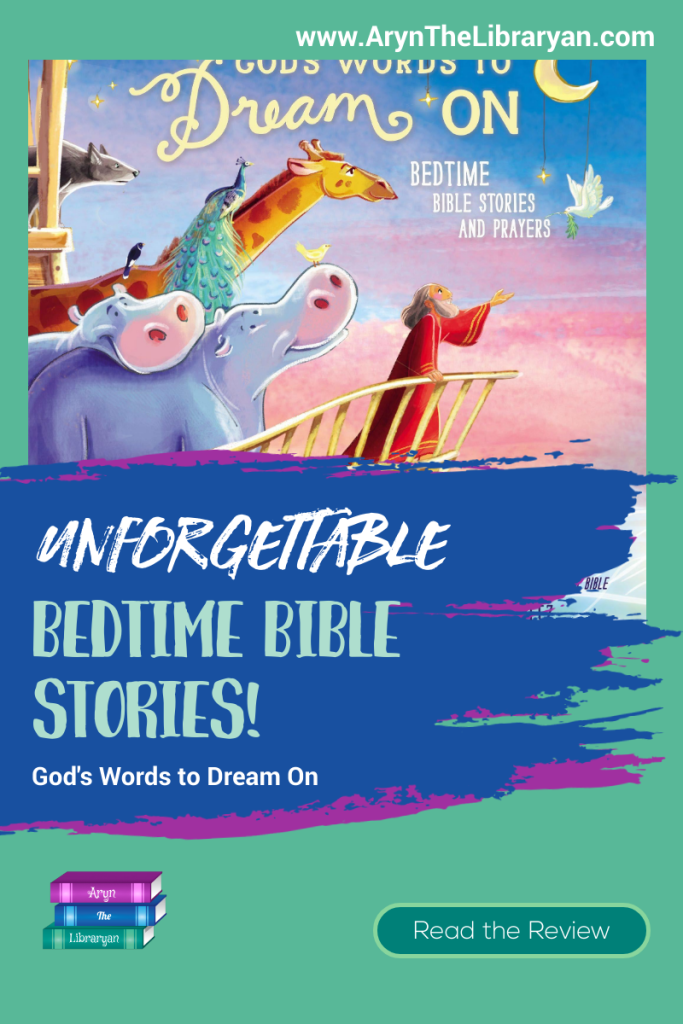 Unforgettable Bedtime Bible Stories book: God's Word to Dream On