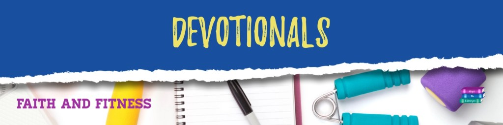 Faith and Fitness Devotionals