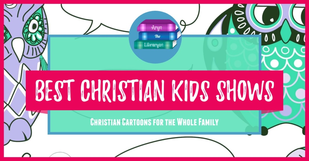 Christian Kids shows worth watching