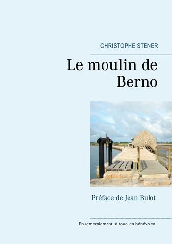 Le moulin de Berno