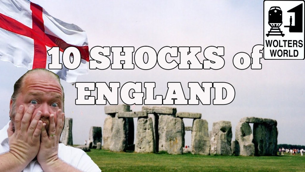 Visit England – 10 SHOCKS of Visiting England