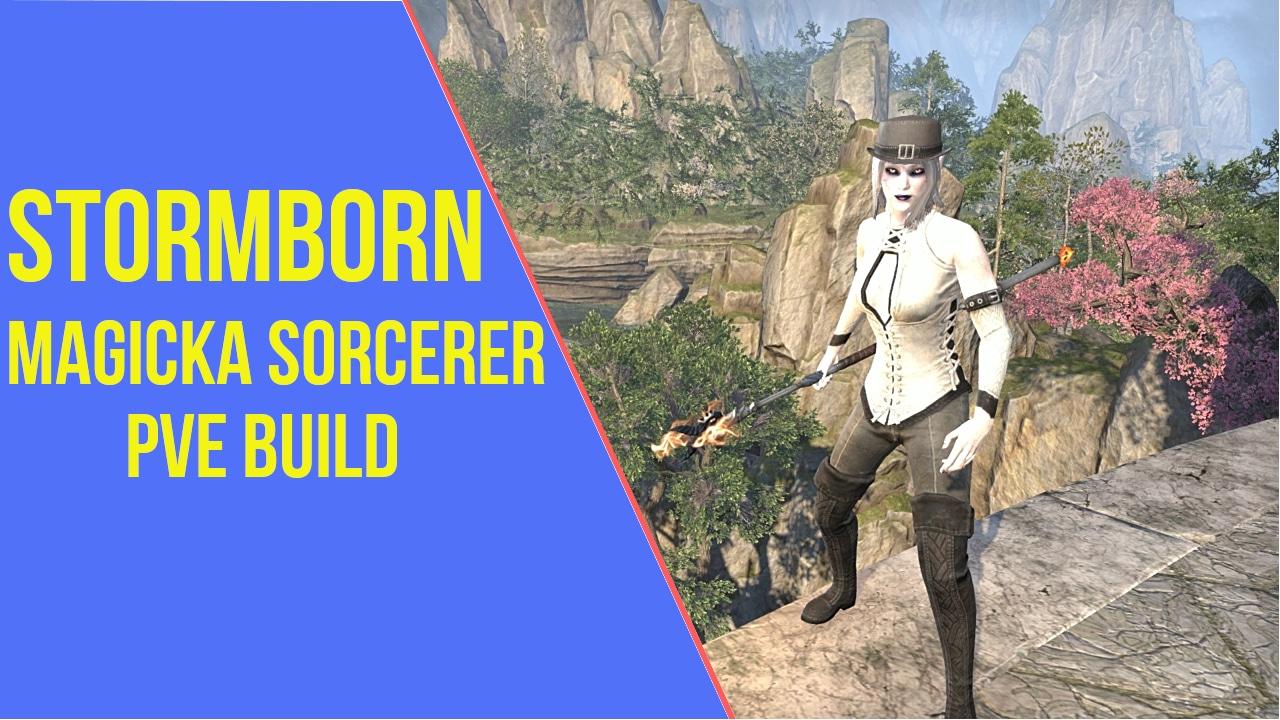 Magicka Sorcerer PVE Build - Stormborn - ArzyeLBuilds