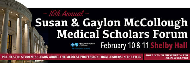 Shelby Hall, with the words 15th Annual Susan & Gaylon McCollough Medical Scholars Forum superimposed on the image