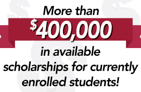 a banner reading more than $400,000 in available scholarships for currently enrolled students