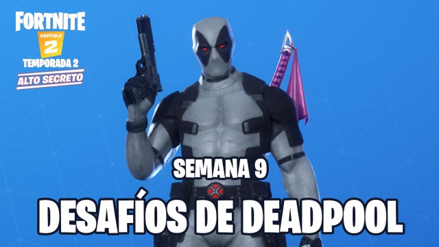 fortnite chapter 2 season 2 challenges of deadpool week 9