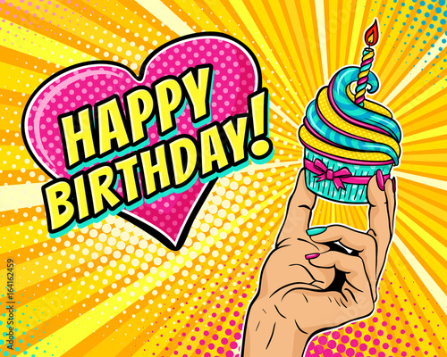 Pop Art Background With Female Hand Holding Cupcake With Burning Candle And Speech Bubble In Form Of Heart With Happy Birthday Text Vector Illustration In Retro Comic Style Party Invitation Poster Stock