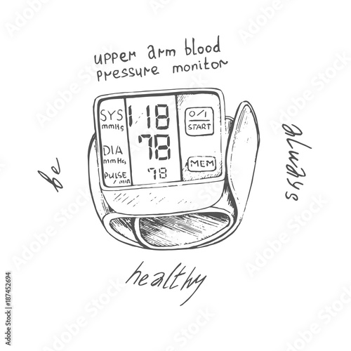 Upper Arm Blood Pressure Monitor With Inscription Around Always Be