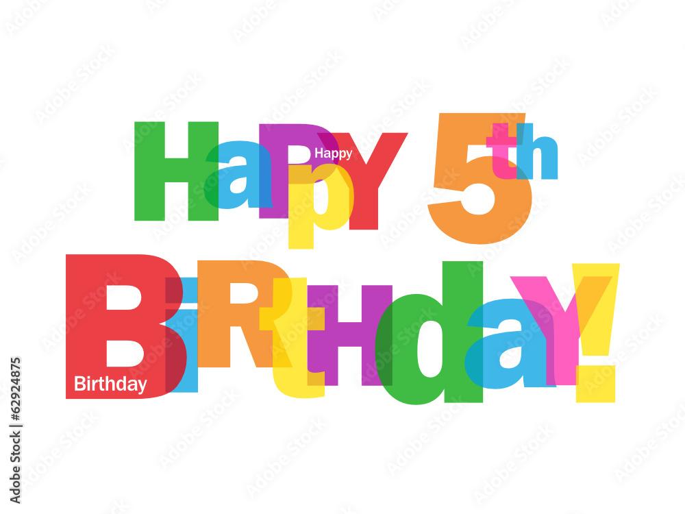 20 Best Happy 5th Birthday Images Stock Photos Vectors Adobe Stock