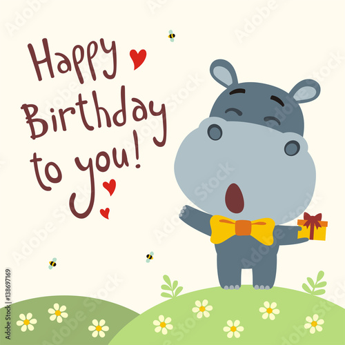 Happy Birthday To You Funny Hippo Sings Birthday Song With Gift In Hand Card With Hippo In Cartoon Style Stock Vector Adobe Stock
