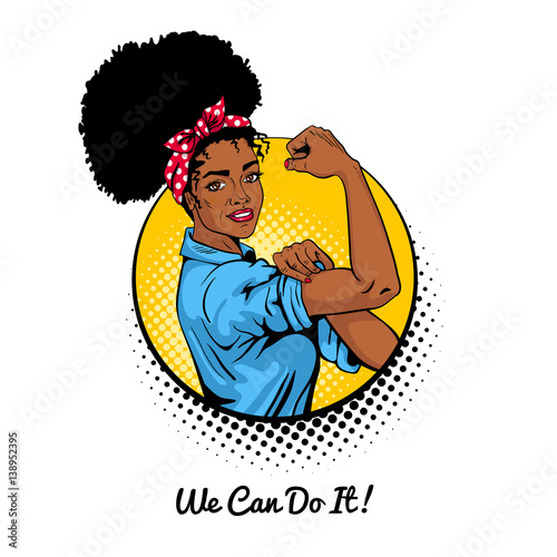 We Can Do It Pop Art Sexy Strong African Girl In A Circle