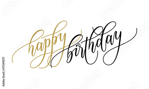 Happy Birthday Greeting Card Calligraphy Lettering On White Background For Birthday Party Text For Postcard Wish Design Template Vector Hand Drawn Modern Festive Font Calligraphic Design Stock Vector Adobe Stock