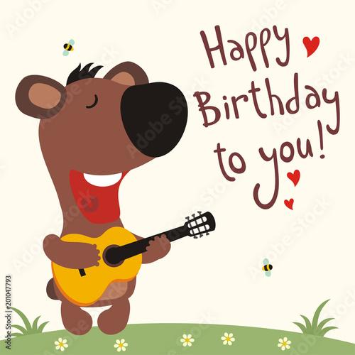 Birthday Card With Cartoon Bear Funny Bear With Guitar Sings Song Happy Birthday To You Stock Vektorgrafik Adobe Stock