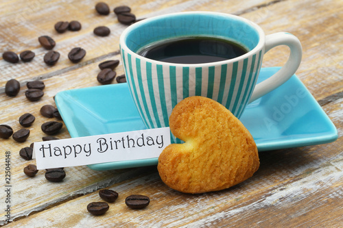 Happy Birthday Card With Cup Of Coffee And Heart Shaped Cookie On Wooden Surface Stock Photo Adobe Stock