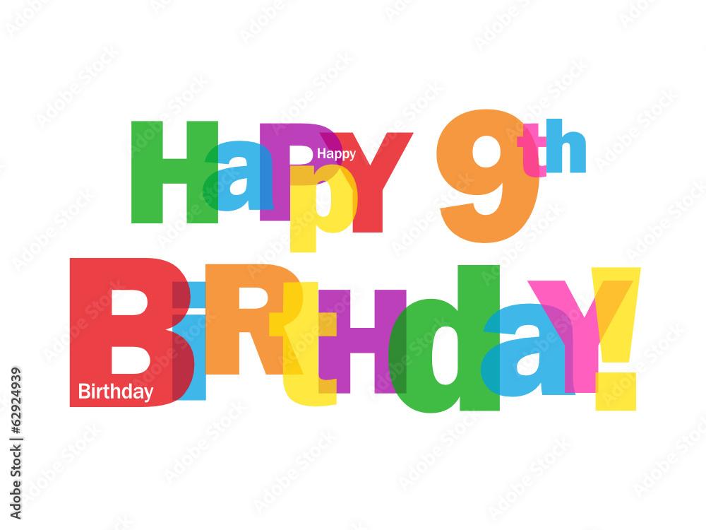 6 Beste Happy 9th Birthday Bilder Stock Fotos Vektorgrafiken Adobe Stock