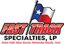 Fast Track Specialties, LP