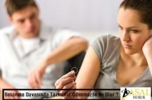 Boşanma Davasında Tazminat Ödenmezse Ne Olur