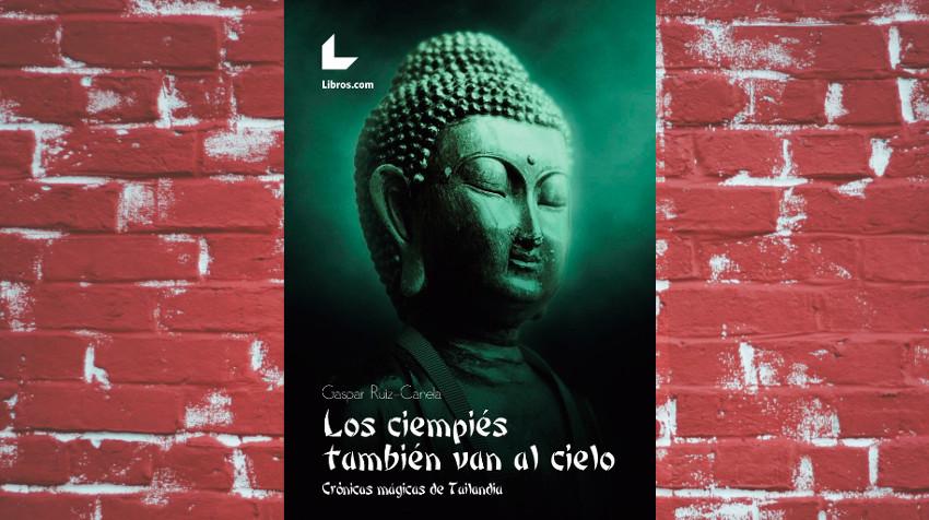 qué es el budismo en tailandia - Los Ciempiés Destacada