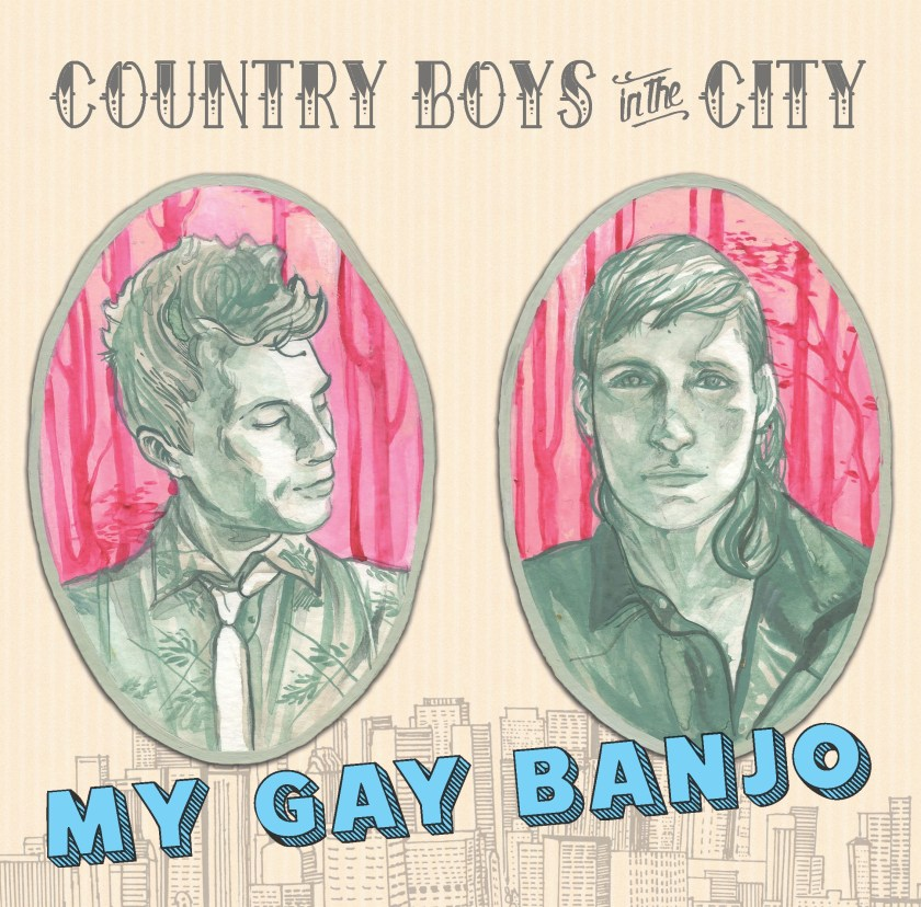 My Gay Banjo - Country Boys in the City - FRONT