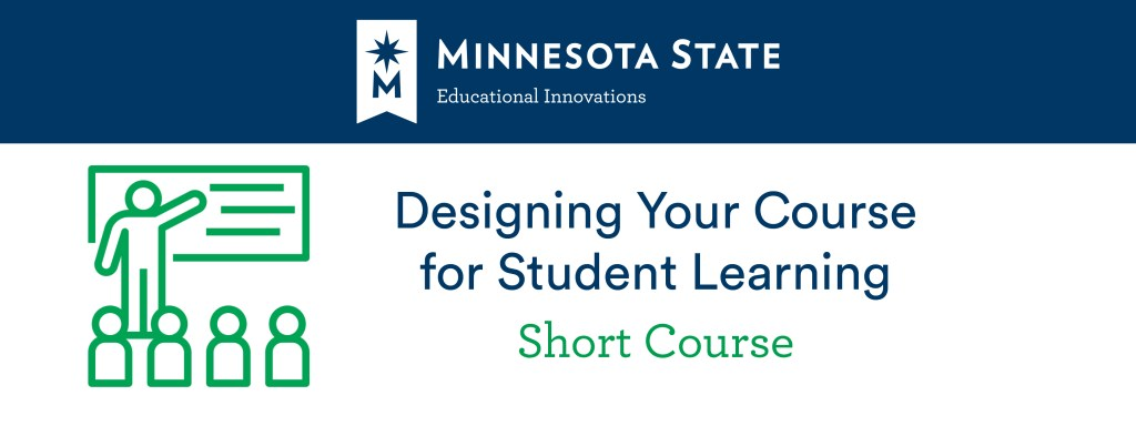 Designing Your Course for Student Learning