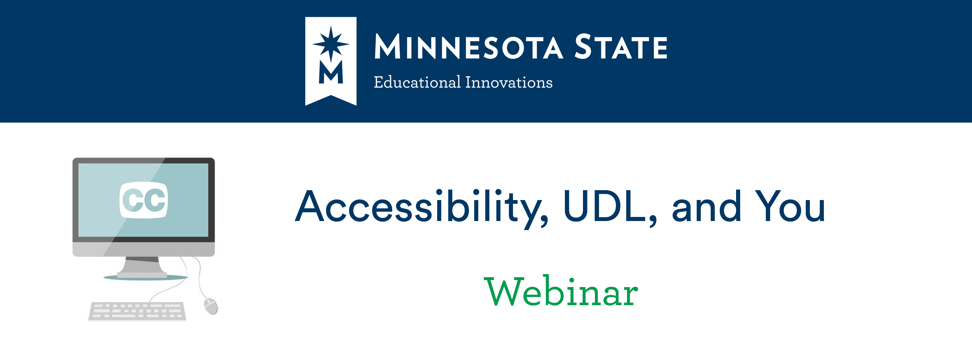 Accessibility UDL and You