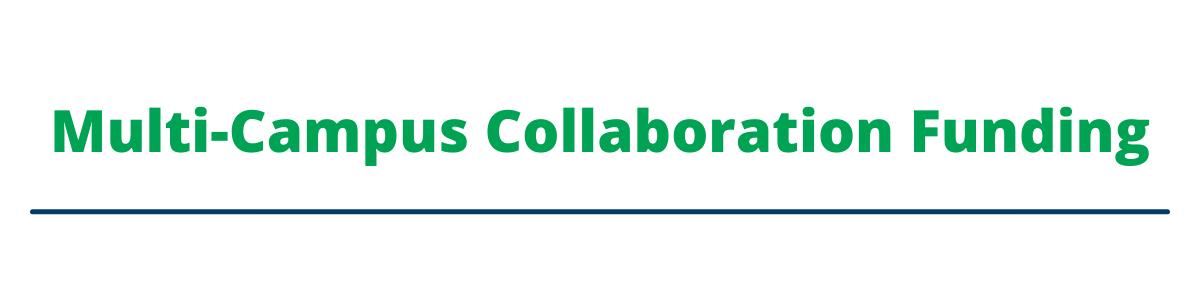 Multi-Campus Collaboration Funding