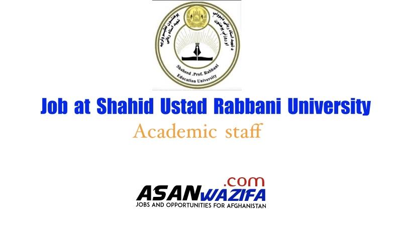 "Job at Shahid Ustad Rabbani University ""Academic staff"